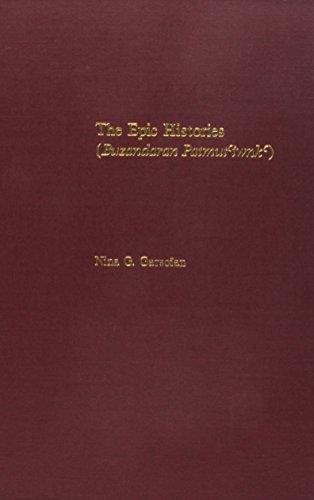 The Epic Histories: Attributed to P'awstos Buzand: Nina G. Garsoian