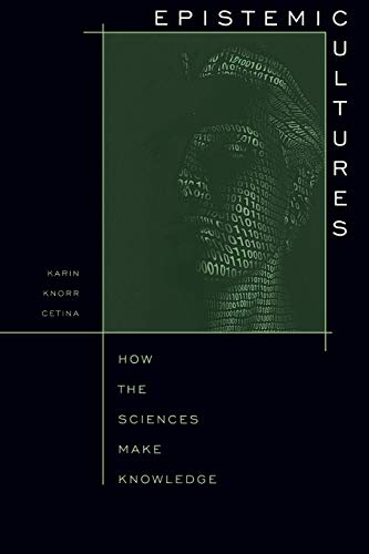 9780674258945: Epistemic Cultures: How the Sciences Make Knowledge
