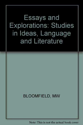 Essays and Explorations: Studies in Ideas, Language and Literature