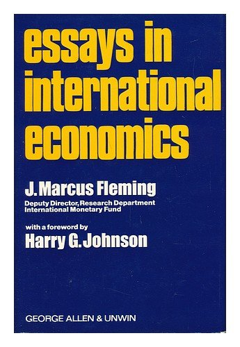 Essays in International Economics: Fleming, J. Marcus