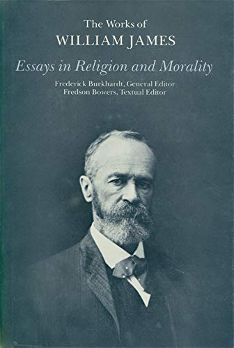 9780674267350: Essays in Religion and Morality (The Works of William James)