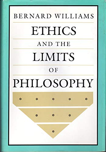 9780674268579: Williams: Ethics & the Limits of Philosophy (Clo Th)