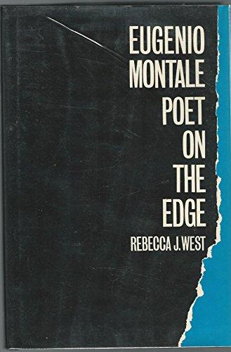 9780674269101: Eugenio Montale: Poet on the Edge