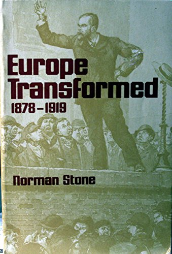 9780674269231: Stone: Europe Transformed 1878-1919 (Paper)