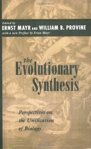 9780674272262: The Evolutionary Synthesis: Perspectives on the Unification of Biology, With a New Preface