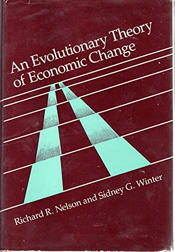 9780674272279: An Evolutionary Theory of Economic Change (Belknap Press)