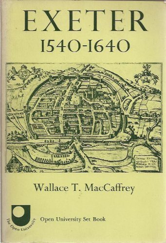 9780674275034: Maccaffrey: Exeter 1540-1640: the Growth of an English Town 2ed (Paper)