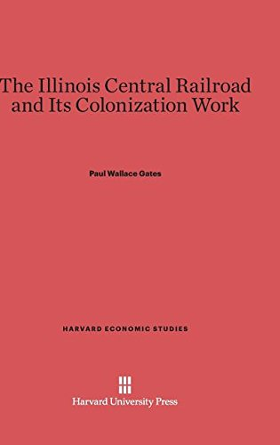 9780674281073: The Illinois Central Railroad and Its Colonization Work