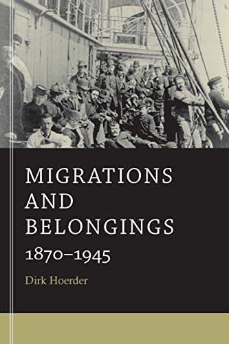 9780674281318: Migrations and Belongings: 1870-1945