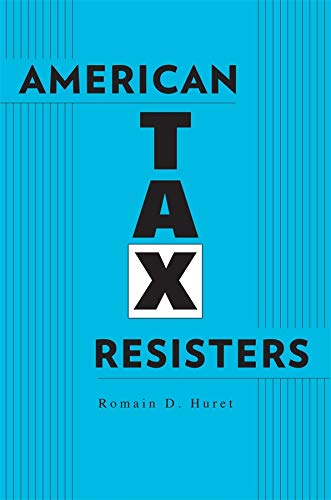 9780674281370: American Tax Resisters