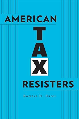 American Tax Resisters: Huret, Romain D.