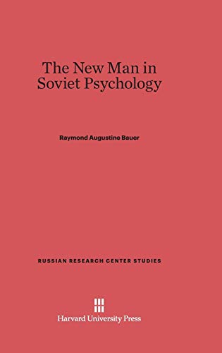 9780674282520: The New Man in Soviet Psychology (Russian Research Center Studies)