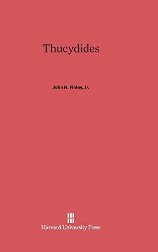 Thucydides: Finley, John H. Jr., Finley, Jr. John H.