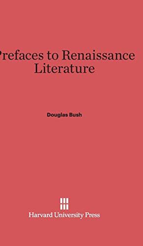 9780674282759: Prefaces to Renaissance Literature