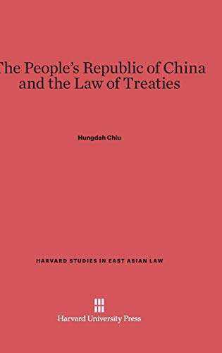9780674283374: The People's Republic of China and the Law of Treaties (Harvard Studies in East Asian Law)