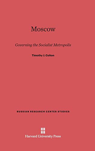 9780674283718: Moscow (Russian Research Center Studies)