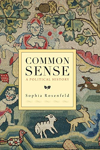 9780674284166: Common Sense: A Political History