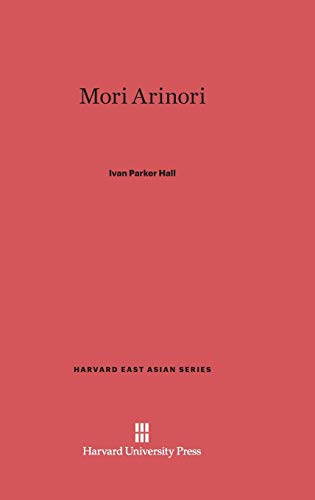 9780674284777: Mori Arinori (Harvard East Asian)