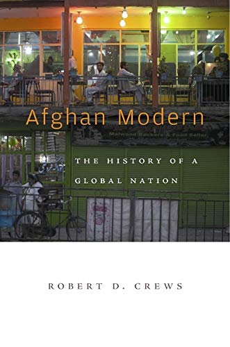 9780674286092: Afghan Modern: The History of a Global Nation