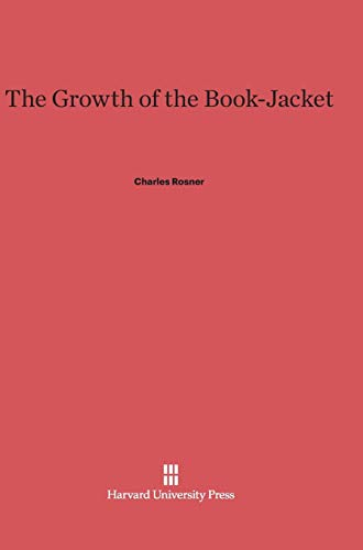 9780674288706: The Growth of the Book-Jacket