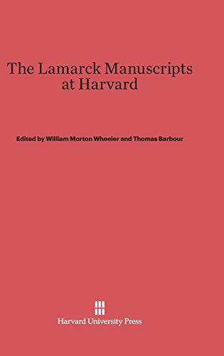 Lamarck Manuscripts at Harvard: Lamarck, Jean Baptiste;