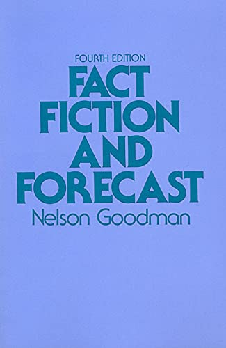 9780674290716: Fact, Fiction, and Forecast