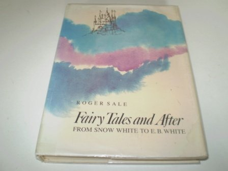 Fairy Tales and After: From Snow White: Sale, Roger