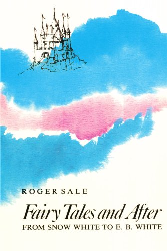 Fairy Tales and After : From Snow: Roger Sale