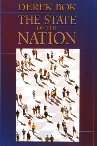 The State of the Nation: Government and the Quest for a Better Society: Bok, Derek