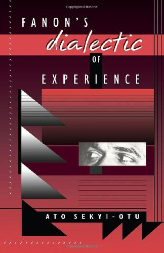 9780674294394: Fanon's Dialectic of Experience