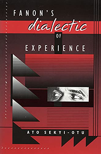 9780674294400: Fanon's Dialectic of Experience