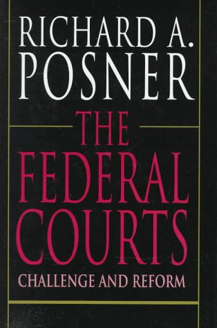 9780674296268: The Federal Courts: Challenge and Reform
