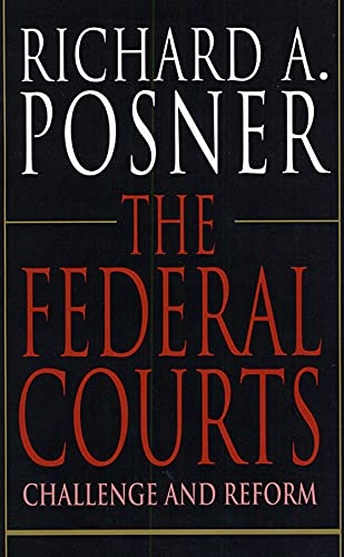 9780674296275: The Federal Courts - Challenge & Reform (Paper)