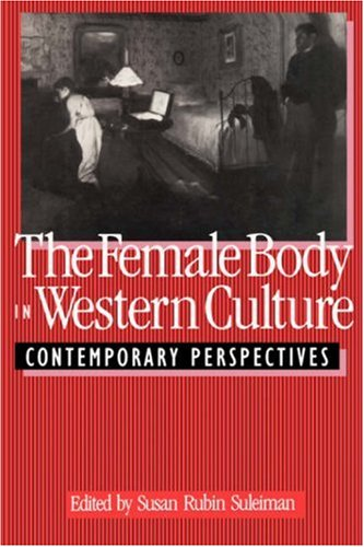 9780674298712: Female Body in Western Culture: Contemporary Perspectives