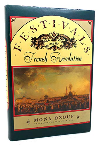 9780674298835: Festivals and the French Revolution
