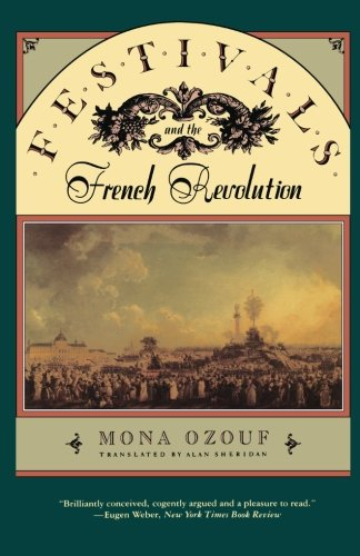 9780674298842: Festivals and the French Revolution