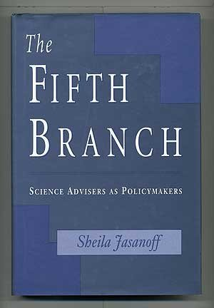 9780674300613: The Fifth Branch: Science Advisers as Policymakers