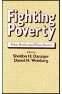 9780674300859: Fighting Poverty: What Works and What Doesn't