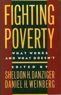 9780674300866: Fighting Poverty - What Works & What Does'nt (Paper)