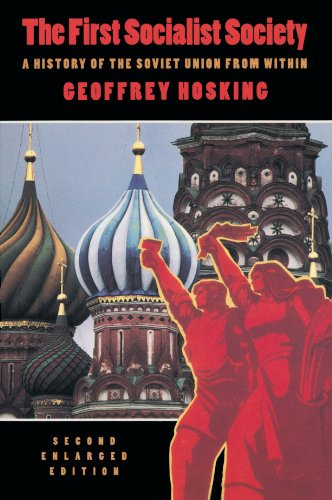 9780674304437: The First Socialist Society: A History of the Soviet Union from Within, Second Enlarged Edition