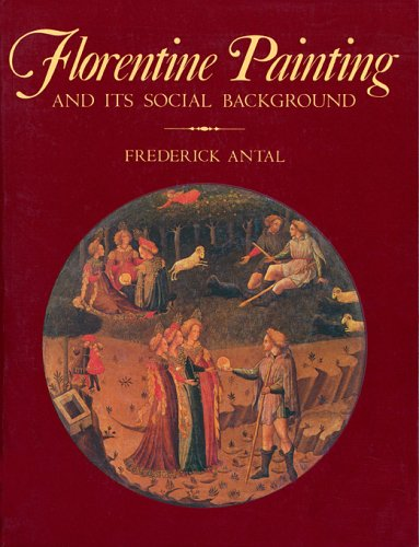9780674306684: Florentine Painting and Its Social Background