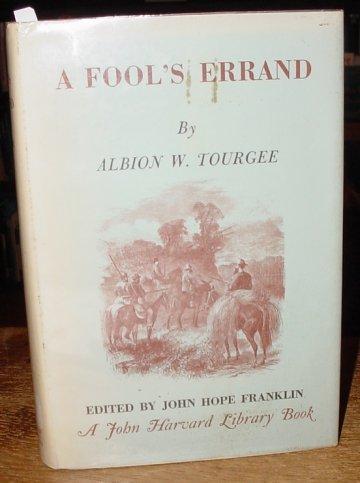9780674307490: Tourgee: Fools Errand John H Franklin