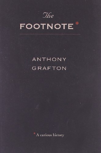 9780674307605: The Footnote: A Curious History