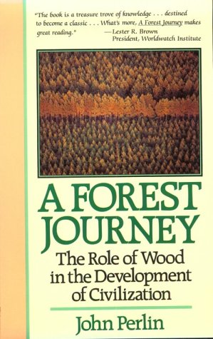 9780674308923: A Forest Journey: Role of Wood in the Development of Civilization