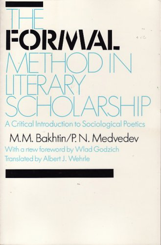 9780674309210: The Formal Method in Literary Scholarship: Critical Introduction to Sociological Poetics