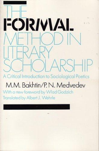The Formal Method in Literary Scholarship: M.M. Bakhtin, P.N.