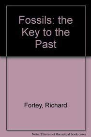 9780674311350: Fossils: The Key to the Past