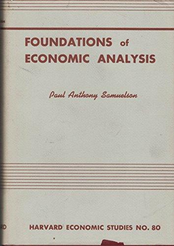 9780674313002: Foundations of Economic Analysis (Harvard Economic Studies, Vol. 80)