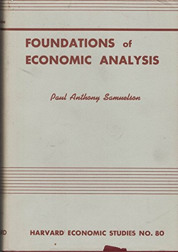 9780674313002: Foundations of Economic Analysis (Harvard Economic Studies)