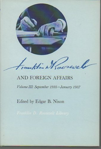 9780674318151: Franklin D. Roosevelt and Foreign Affairs (Belknap Press)